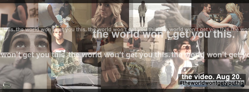 8/20/2013: The World Won't Get You This - (Official Music Video)